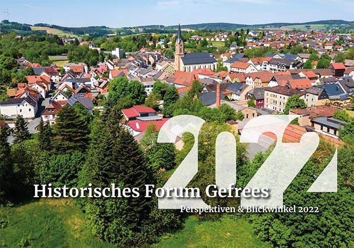 Titelblatt Wandkalender 2022 Historisches Forum Gefrees